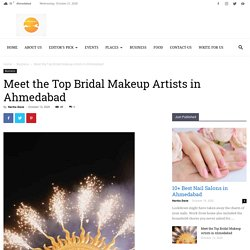 Meet the Top Bridal Makeup Artists in Ahmedabad - Ashaval.com