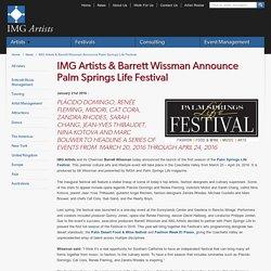 IMG Artists & Barrett Wissman Announce Palm Springs Life Festival