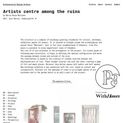 Artists centre among the ruins - Architectural Design Archive by DPA