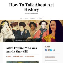 Female Artists Archives - How To Talk About Art History