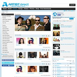 The Top 100 Artists on ARTISTdirect - Pop, Rock & Hip Hop Music Styles - Free Music Download, Music Video, MP3 music and Music CD
