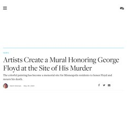 Artists Create a Mural Honoring George Floyd at the Site of His Murder