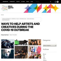 Ways to Help Artists and Creatives During the COVID-19 Outbreak