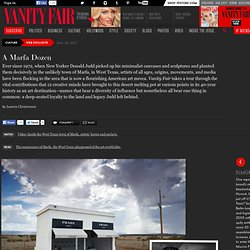 Twelve Artists Who Make Marfa, Texas, a Cultural Destination