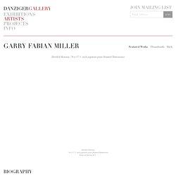 Garry Fabian Miller - Artists - Danziger Gallery