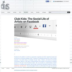 Club Kids: The Social Life of Artists on Facebook