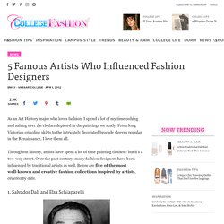5 Famous Artists Who Influenced Fashion Designers