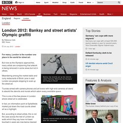 London 2012: Banksy and street artists' Olympic graffiti