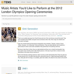 Singers You'd Like to Perform at the 2012 London Olympics Opening Ceremonies