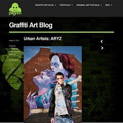 Urban Artists: ARYZ // Mr Pilgrim Graffiti Art Online