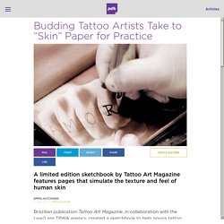 Tattoo Artists Use Skin Textured Paper for Practice