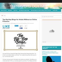 Top Hip-Hop Blogs for Artists Without an Online Presence