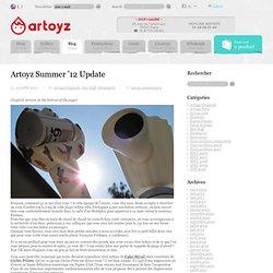 Summer '12 Update | Sous la peau d'Artoyz