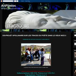 ArtPlastoc: 335-PROJET APOLLINAIRE-SUR LES TRACES DU POÈTE DANS LE VIEUX NICE-3