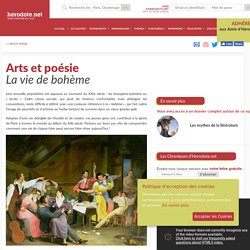 Arts et poésie - La vie de bohème - Herodote.net