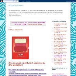ARTS PLASTIQUES 2010 2011: (D) TROISIÈME ARTS PLA 1 TRIM