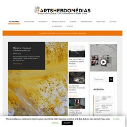 ArtsThree | Le premier site d'information dédié à l'art contemporain