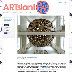 ArtSlant Street - Wood 'n' Places: An Interview with SAMBRE