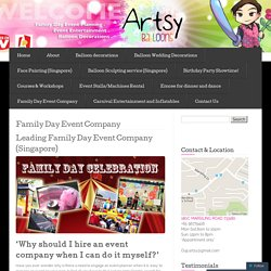 Family Day Event Company « ArtsyBalloons - Singapore Balloon Decoration Services