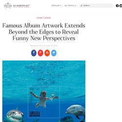 Famous Album Artwork Extends Beyond the Edges to Reveal Funny New Perspectives
