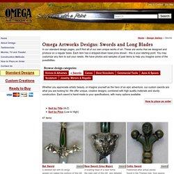 Omega Artworks Catalog of Ideas: Swords and Long Blades