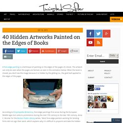 40 Hidden Artworks Painted on the Edges of Books