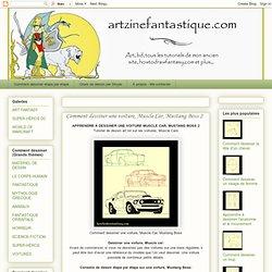 Comment dessiner le fantastique: Comment dessiner une voiture, Muscle Car, Mustang Boss 2