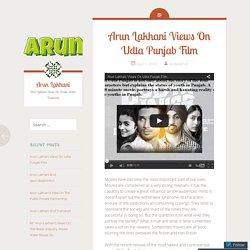 Arun Lakhani Views On Udta Punjab Film
