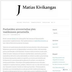 Puolueiden arvovertailua ylen vaalikoneen perusteella – JM Kivikangas – Emotion research, morality, politics, and life