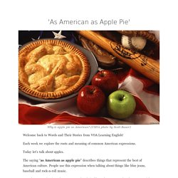 'As American as Apple Pie'
