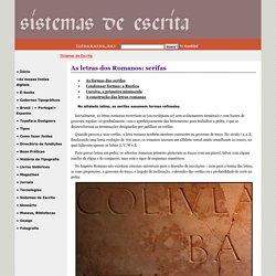 As letras dos Romanos - serifas