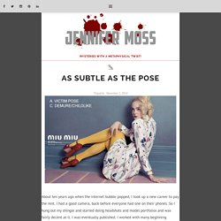 As Subtle as the Pose – Jennifer Moss