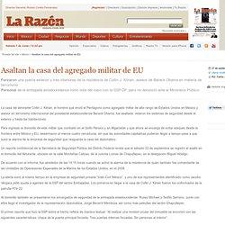 Asaltan la casa del agregado militar de EU :: La Razón :: 5 de marzo de 2014