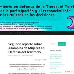 Segundo reporte sobre Asamblea de Mujeres en Defensa del Territorio