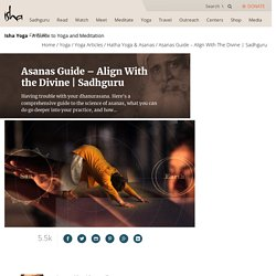 Asanas Guide - Align With the Divine