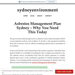 Asbestos Management Plan Sydney – Why You Need This Today