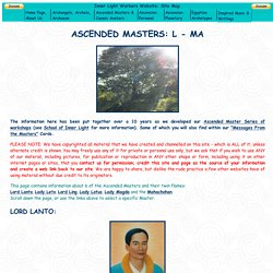 Ascended Masters - L - Ma (Lord Lanto - Mahachohan).