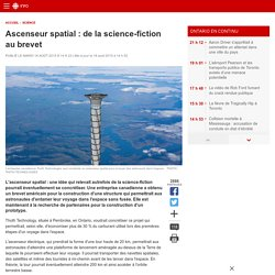 Ascenseur spatial : de la science-fiction au brevet