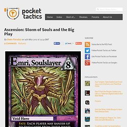 Ascension: Storm of Souls and the Big Play