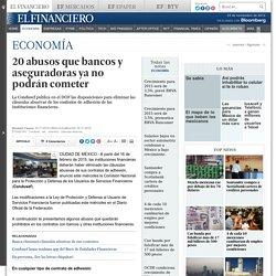20 abusos que bancos y aseguradoras ya no podrán cometer