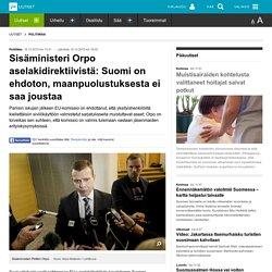 Sisäministeri Orpo aselakidirektiivistä: Suomi on ehdoton, maanpuolustuksesta ei saa joustaa