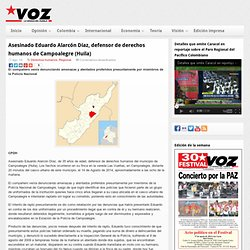 Asesinado Eduardo Alarcón Díaz, defensor de derechos humanos de Campoalegre (Huila)