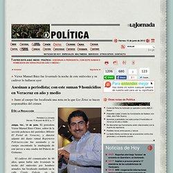 Asesinan a periodista; con este suman 9 homicidios en Veracruz en año y medio