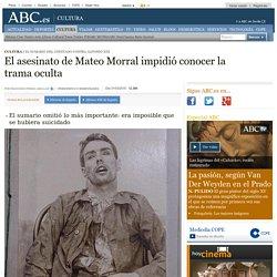 El asesinato de Mateo Morral impidió conocer la trama oculta