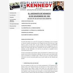 EL ASESINATO DE KENNEDY 22 DE NOVIEMBRE DE 1963