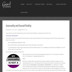Asexuality and Sexual Fluidity | Good Vibrations Blog