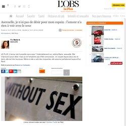 Asexuelle, je n'ai pas de désir pour mon copain : l'amour n'a rien à voir avec le sexe