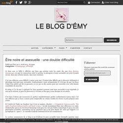 Être noire et asexuelle : une double difficulité - Le blog d'Émy