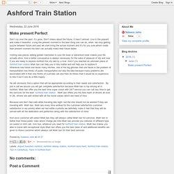 Ashford Train Station: Make present Perfect