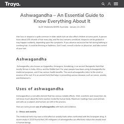 Ashwagandha - Benefit of Using Ashwagandha